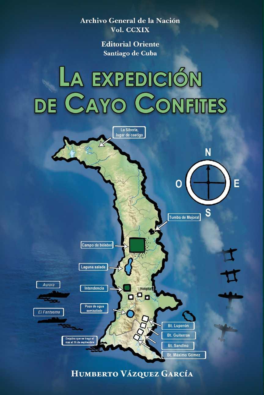 Calaméo - Vol 219 La Expedición De Cayo Confites Humberto