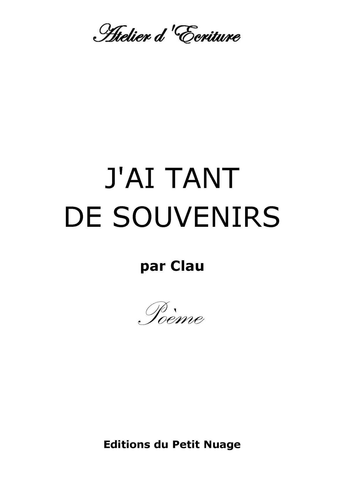 Calaméo Jai Tant De Souvenirs Par Clau Poème