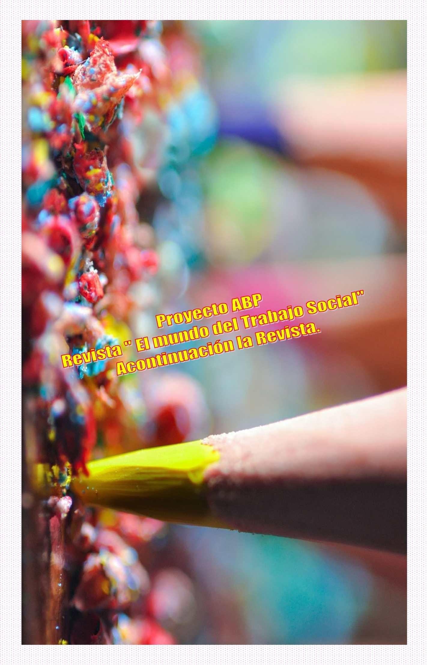 Calaméo Revista El Mundo Del Trabajo Social Proyecto Abp