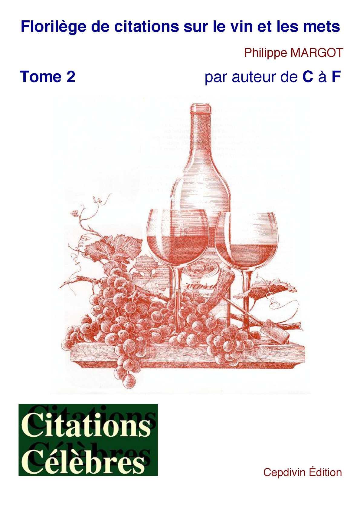 Calaméo Florilège De Citations Vin Mets Tome 2 C F