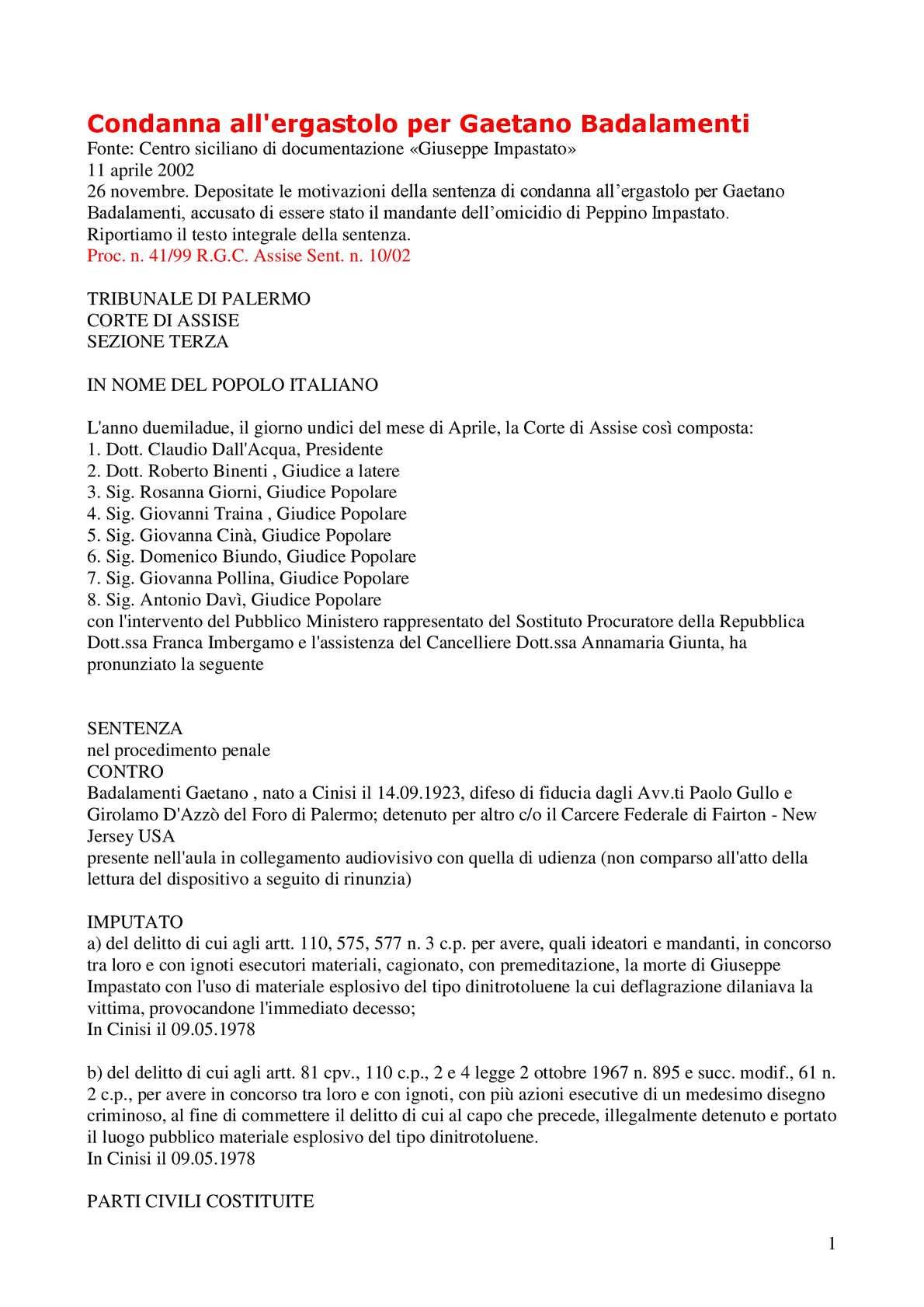 CONDANNA ALL'ERGASTOLO A CARICO DI GAETANO BADALAMENTI PER L'OMICIDIO DI PEPPINO IMPASTATO (1).