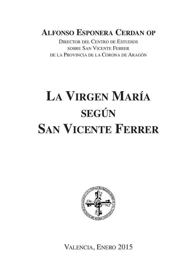 La Virgen Maria Segun San Vicente Ferrer
