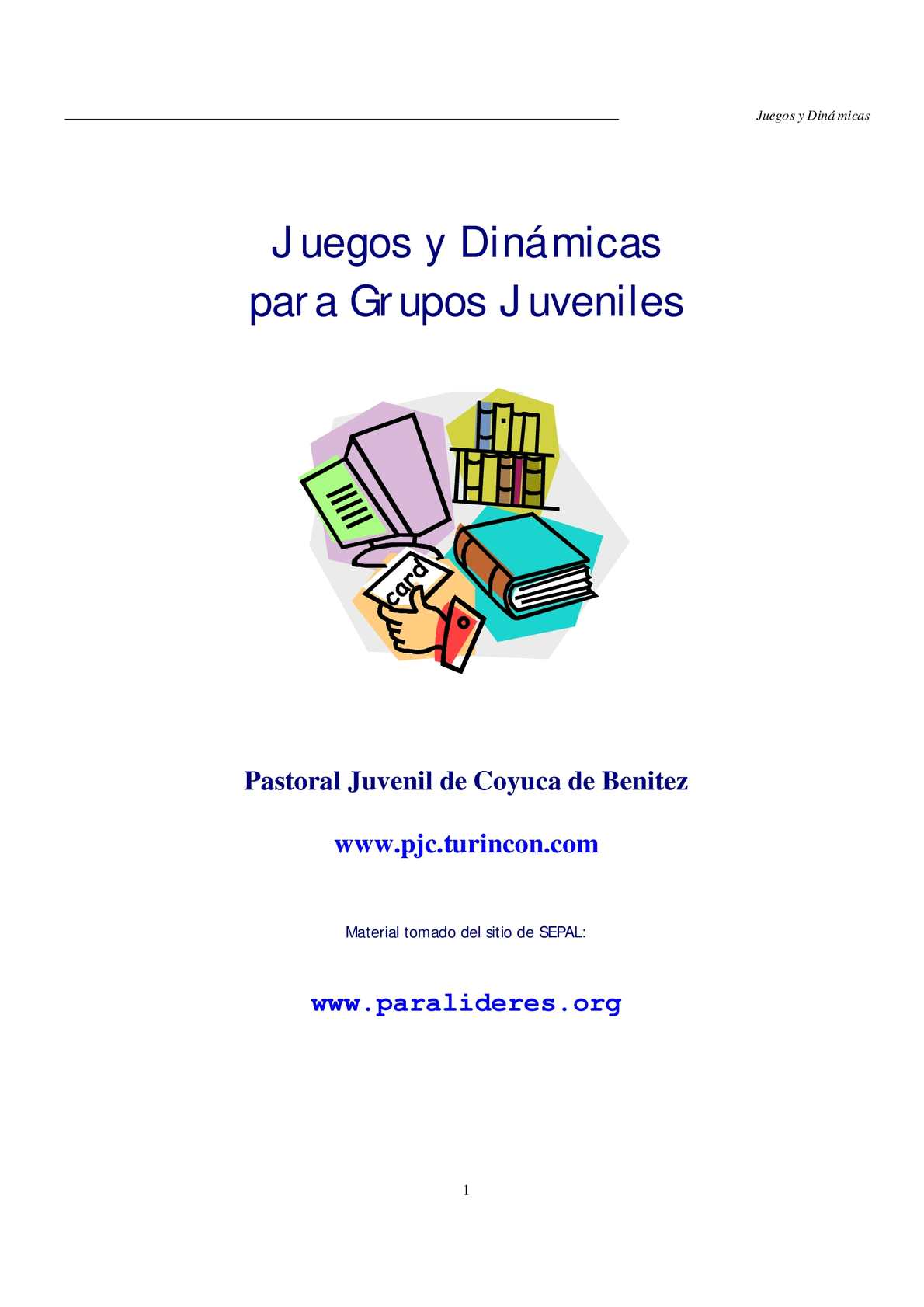 Calaméo Juegos Y Dinamicas Para Grupos Juveniles
