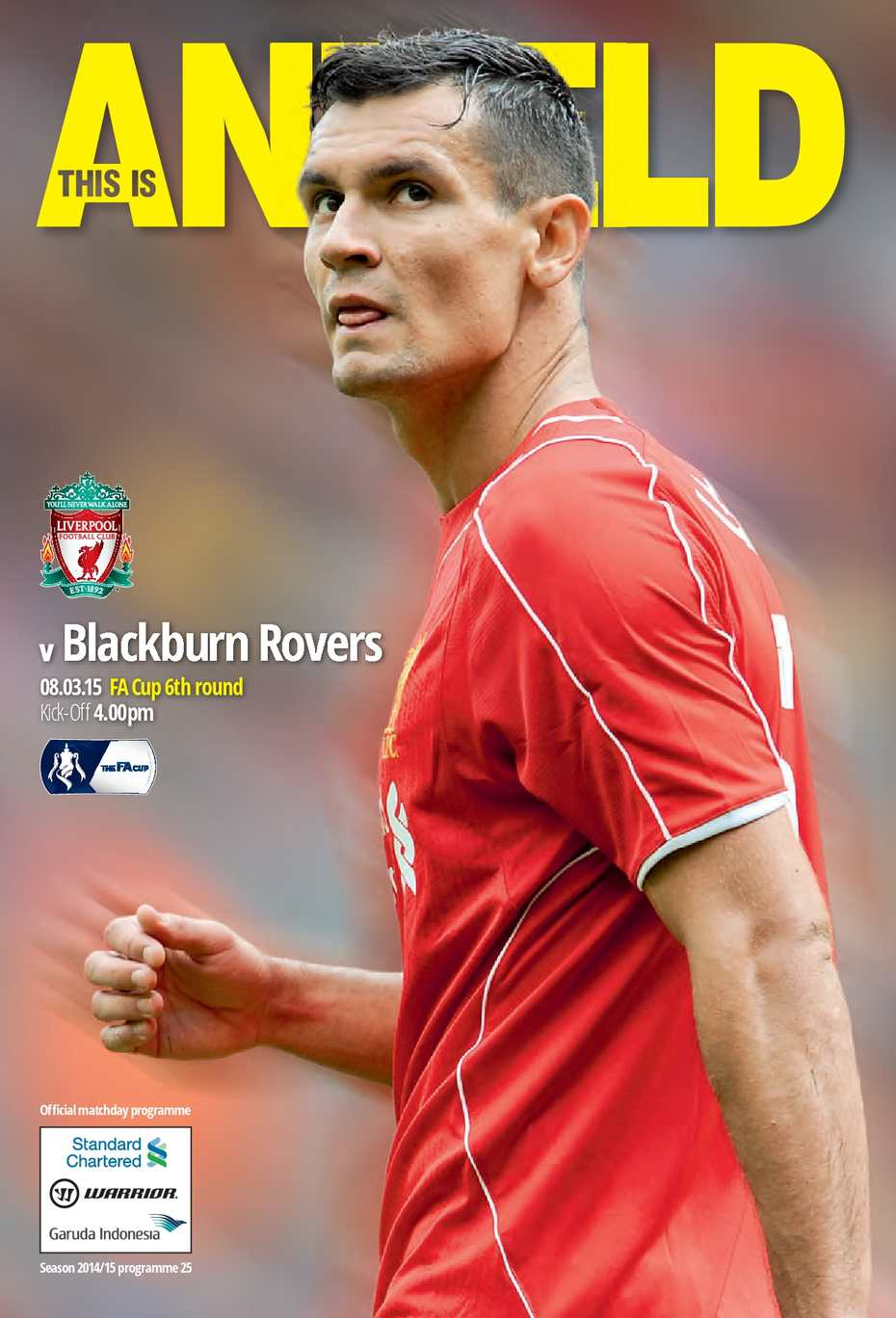 724238e2b Calaméo - LIVERPOOL V BLACKBURN ROVERS (8TH MARCH 2015)