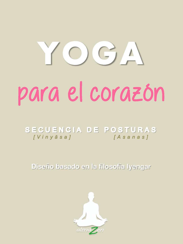 Calaméo - Guía  Secuencia Yoga Para El Corazón 758a5419193f