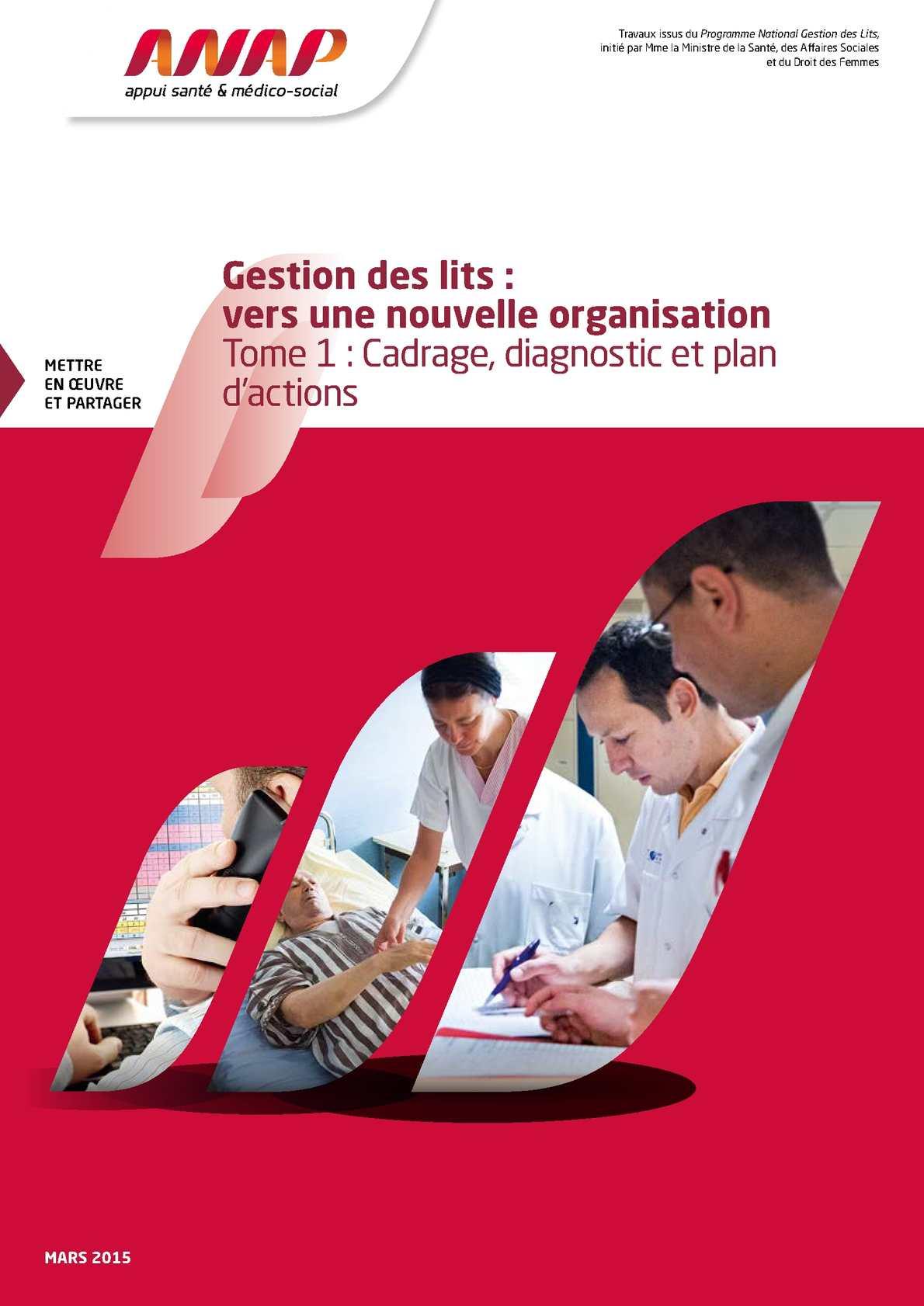 Gestion_des_lits_vers_une_nouvelle_organisation_Tome_1_Cadrage_diagnostic_et_plan_d_actions