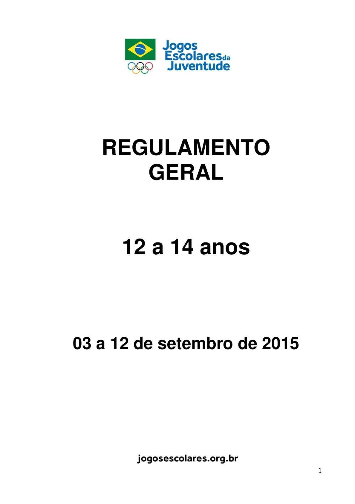 Calaméo - Regulamento Dos Jogos Escolares 2015 12 A 14 Anos - Free Download 327ca10198bb6
