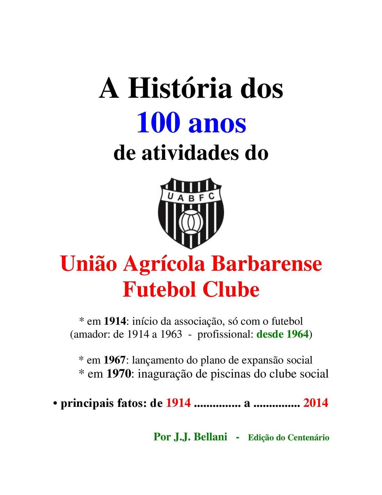 6a003f9d13 Calaméo - Livro  A história dos 100 anos do União ABFC