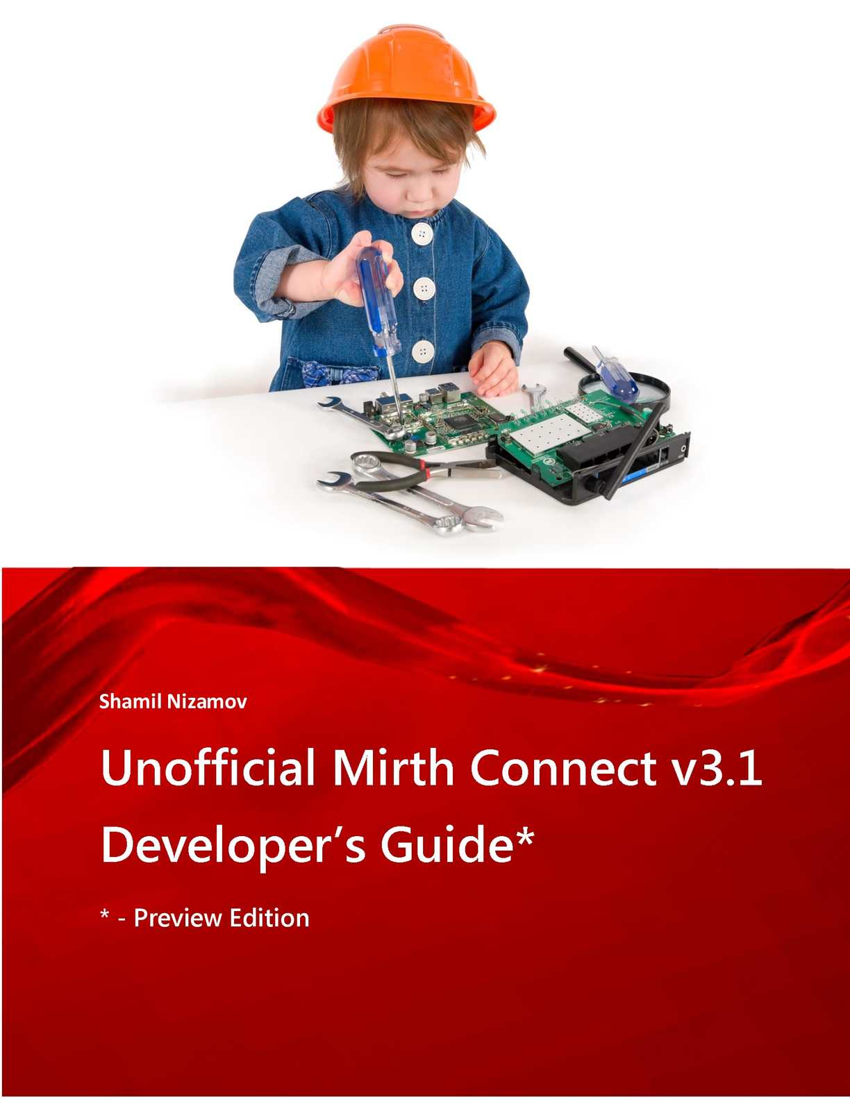 Calaméo - Unofficial Mirth Connect Developer's Guide