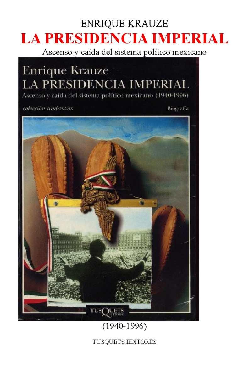 Calaméo - Krauzeenrique Historiademexico Lapresidenciaimperial (1) 95b1fa7f481