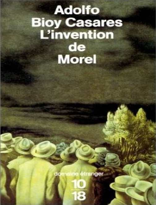LInvention De Morel Adolfo Bioy Casares