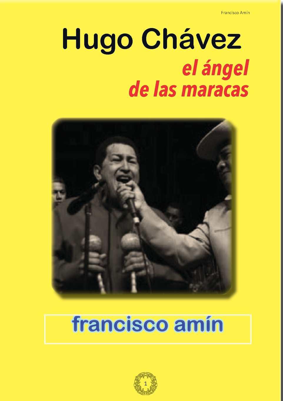 Calaméo - Hugo Chavez El Angel De Las Maracas Y El Sacudon6 6b8944589b2c0