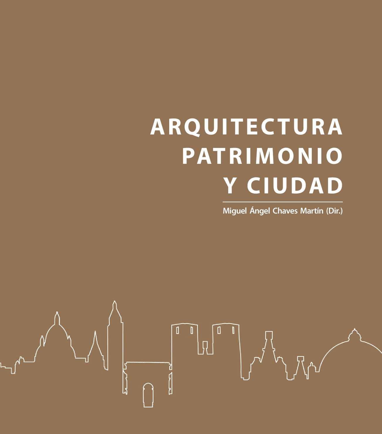 7491343f3 Calaméo - Arquitectura, Patrimonio y Ciudad