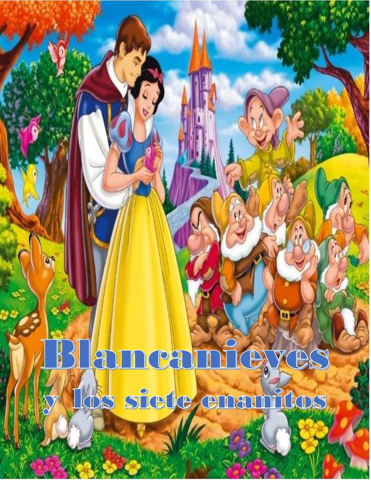 Calaméo Cuento Blancanieves Y Los Siete Enanitos