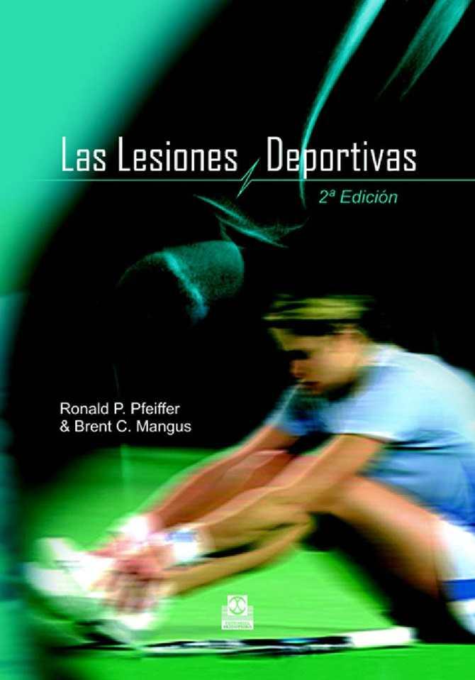 new products 93ca9 608f5 Calaméo - Las Lesiones Deportivas - Ronald P. Pfeiffer - 2a Edición