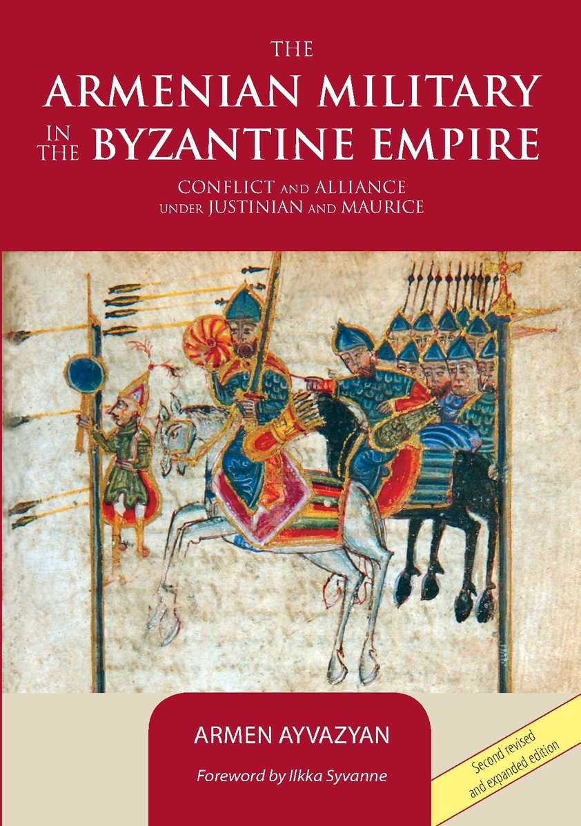 The Armenian Military in the Byzantine Empire