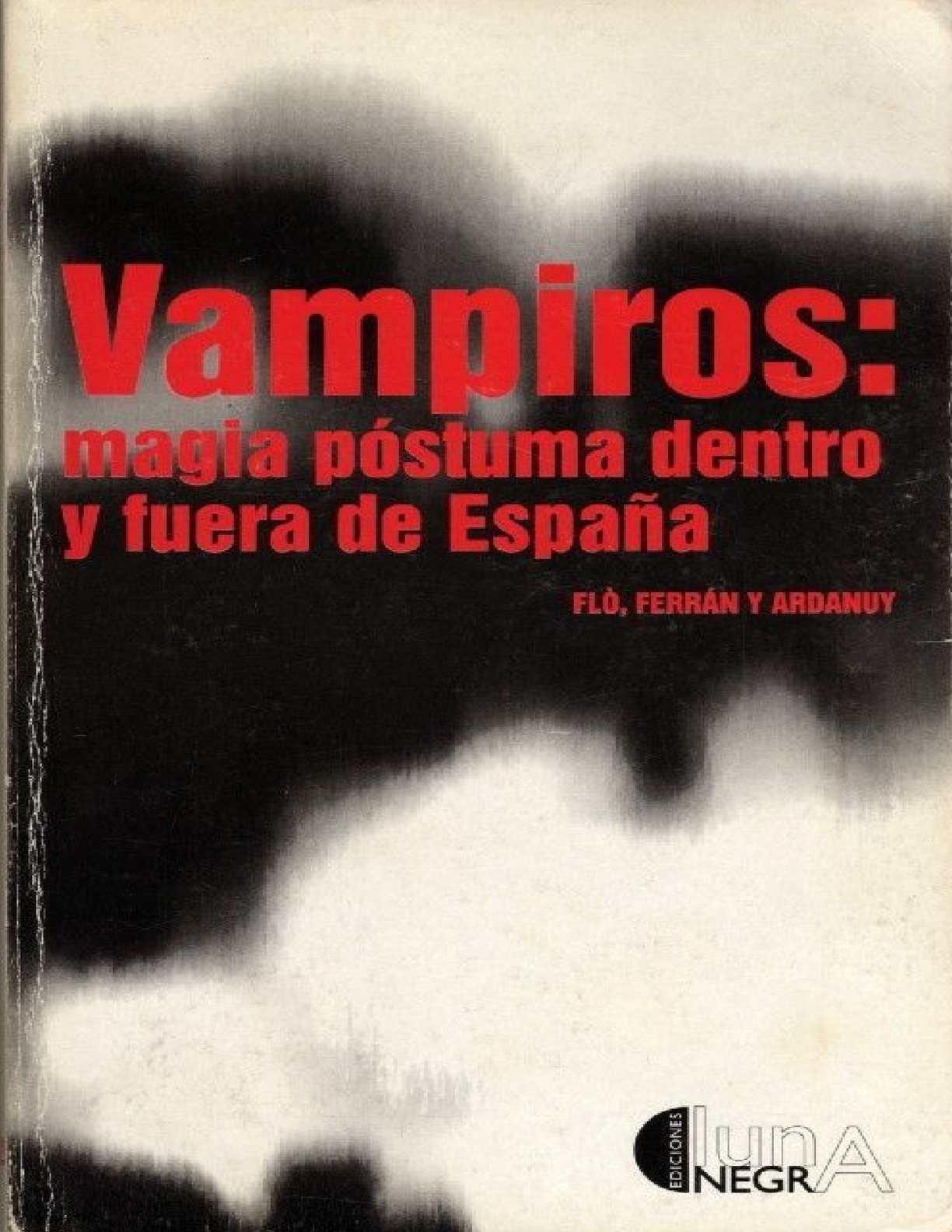 Calaméo Vampiros Magia Postuma Dentro Y Fuera De España
