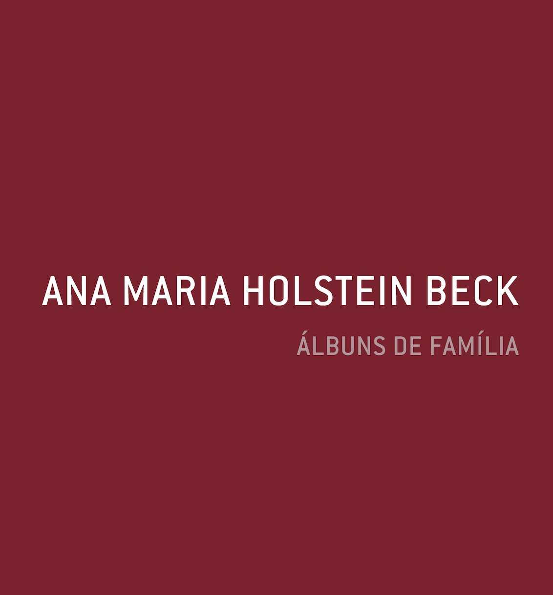 6ccc8874de3 Calaméo - Ana Maria Holstein Beck - Álbuns de Família