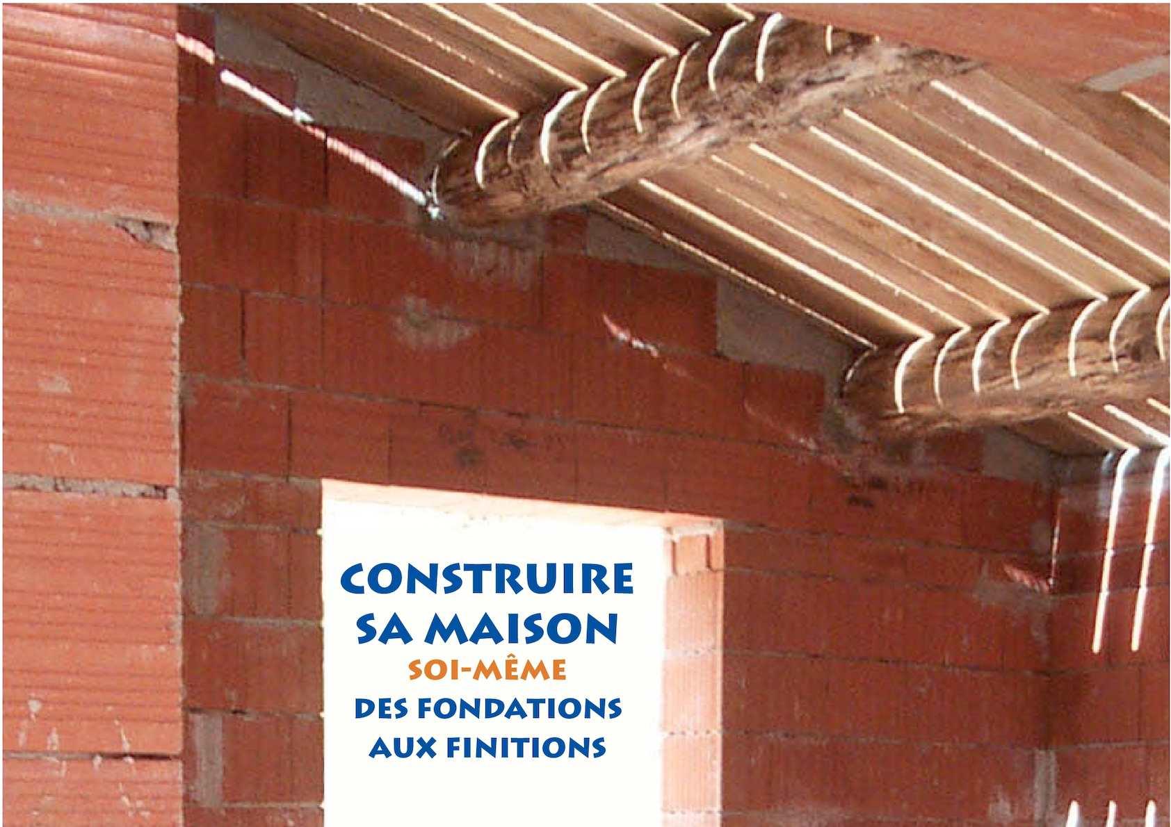 Renovation Electrique Soi Meme calaméo - construire sa maison soi même des fondations aux