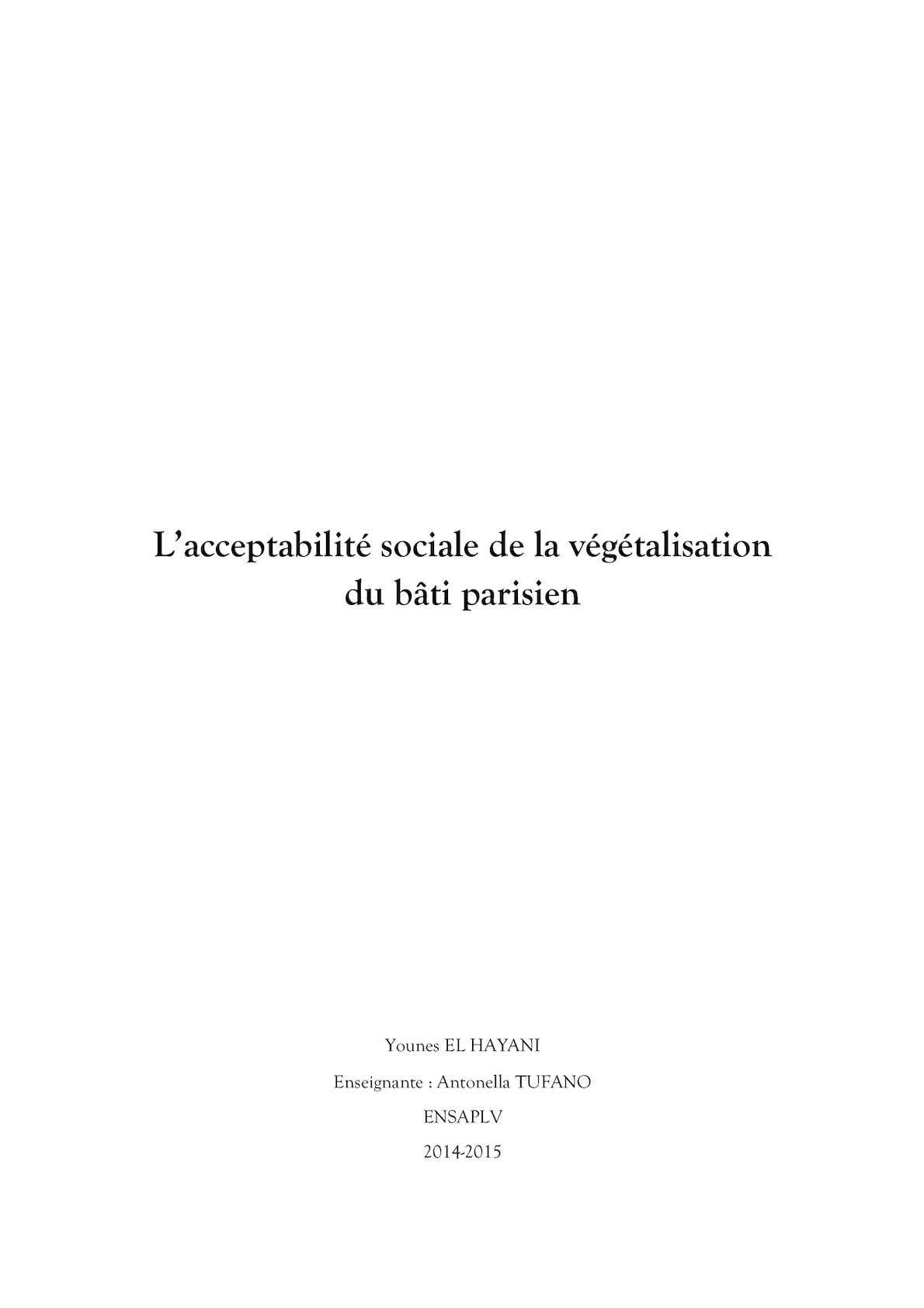 Mémoire - Acceptabilité Sociale De La Végétalisation Du Bâti Parisien - Younes El Hayani