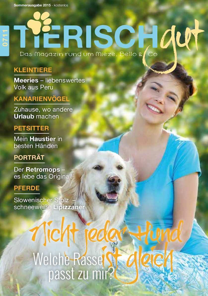 TIERISCH GUT - 1/2015 Tiermagazin - Tiere