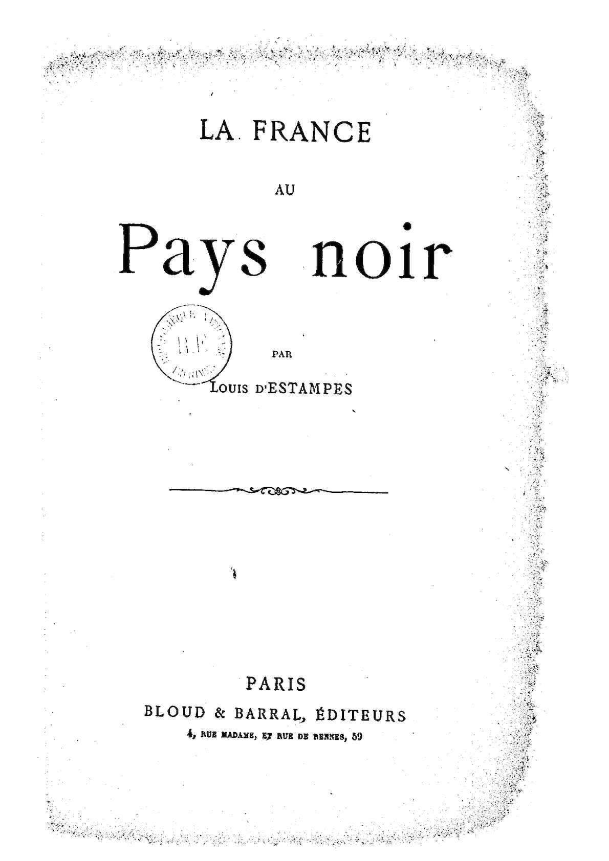 7a7b5fee3f56 Calaméo - La France au pays noir. Par Louis d Estampes. 1892