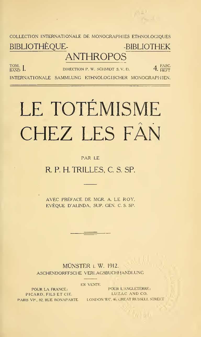 Calaméo Le Totémisme Chez Les Fan Par R P Trilles 1912
