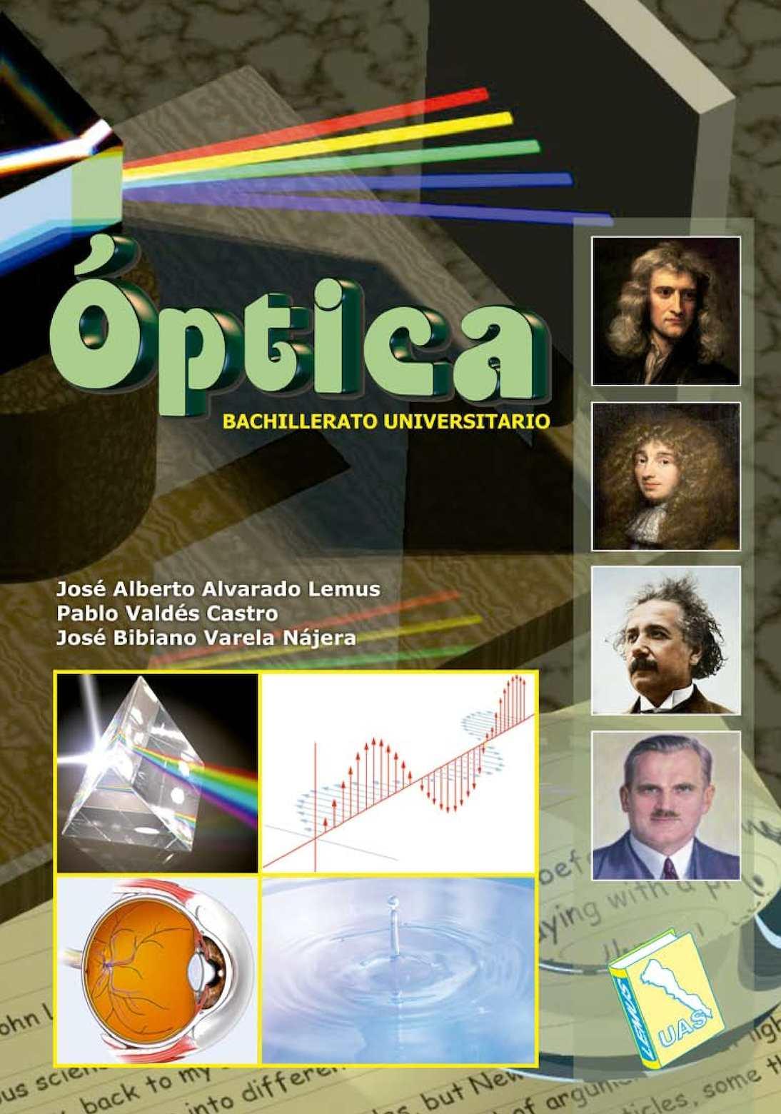 Óptica; Dr José Alberto Alvarado Lemus y Otros