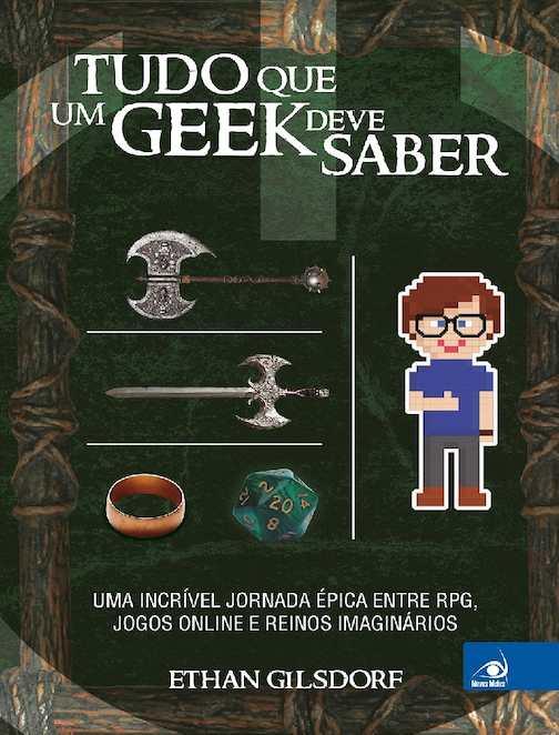 63ea6ccbe Calaméo - Tudo O Que Um Geek Deve Saber Ethan Gilsdorf