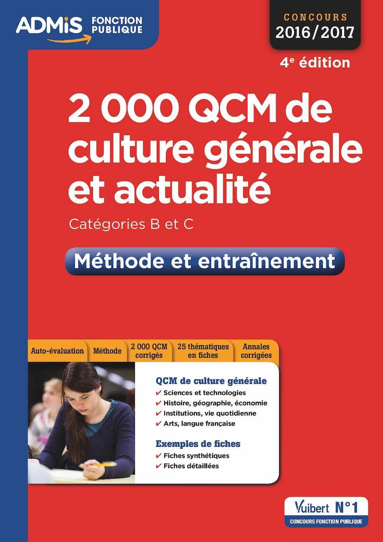 Calaméo - 9782311203233_2000 QCM de culture générale et actualité - Méthode  et entraînement - Catégories B et C - Concours 2016-2017
