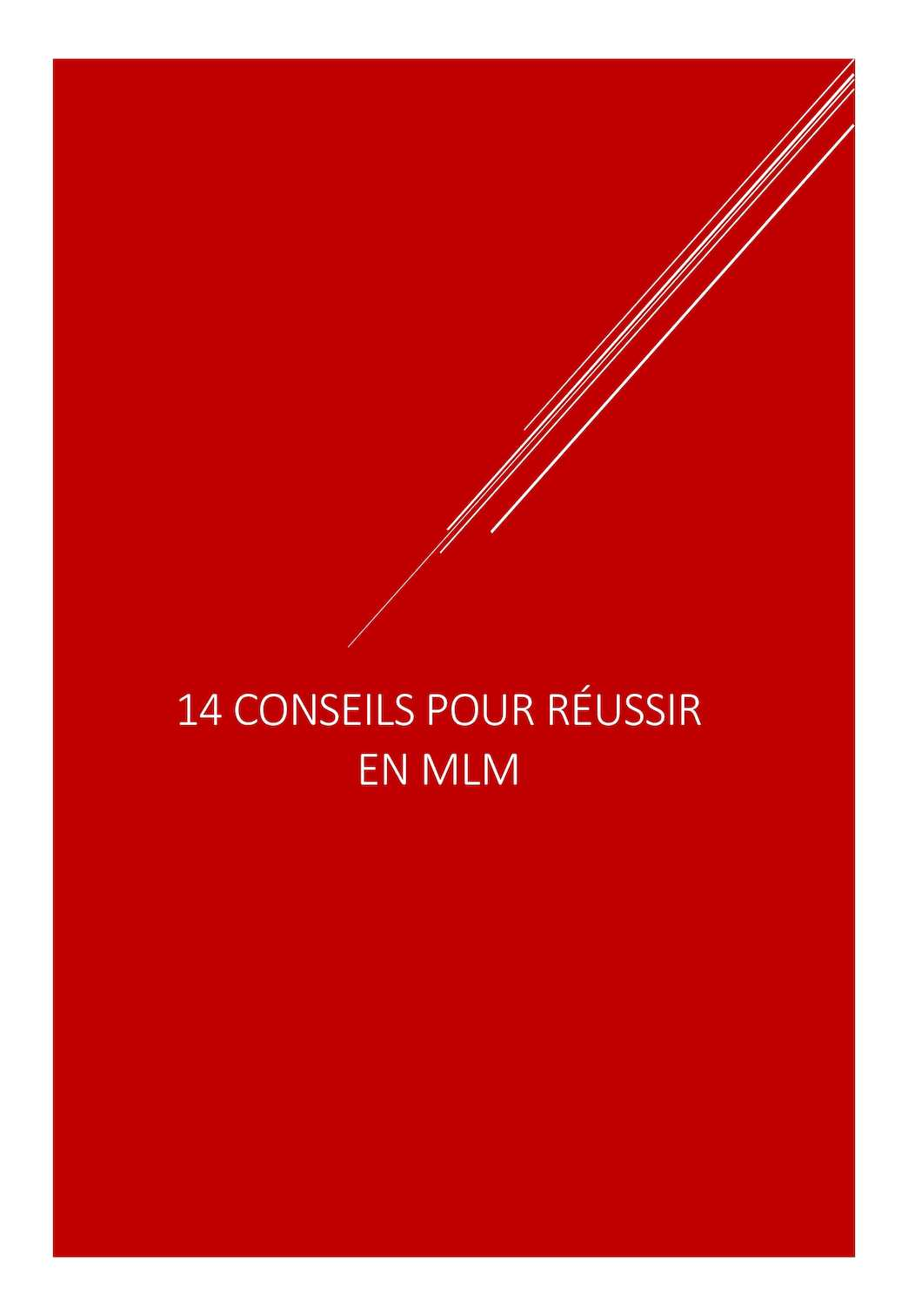 Calaméo - 14 Conseils Pour Réussir En MLM http   bien-etre.fmworld.fr 2ba822e99dc9