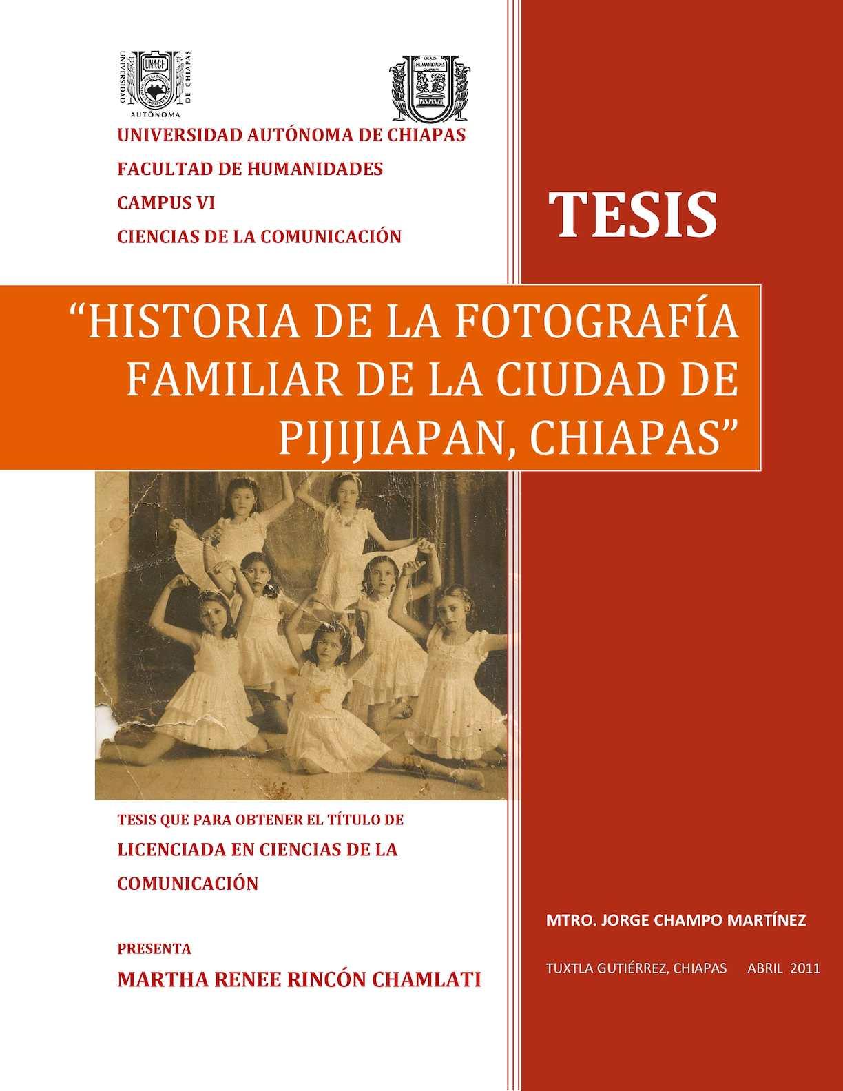 Tesis Historia De La Fotografia Familiar De La Ciudad De Pijijiapan Chiapas