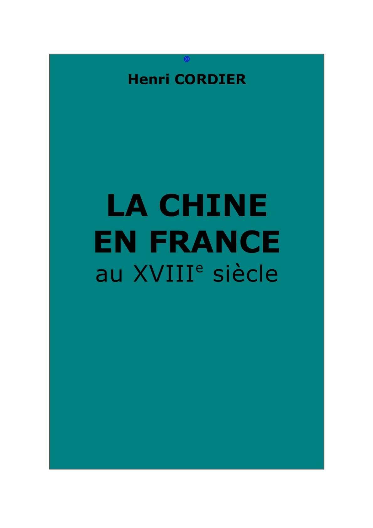 La Chine en France au XVIIIe siècle - Henri Cordier
