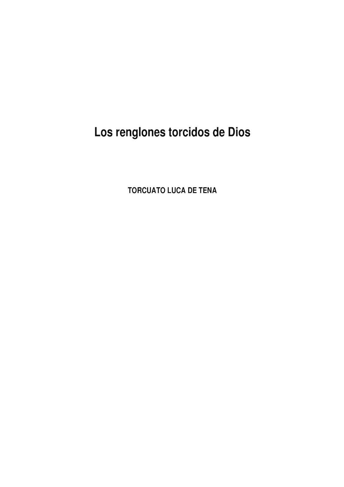 Fascinante Inicialmente Blanco  Calaméo - Luca De Tena Torcuato Los Renglones Torcidos De Dios