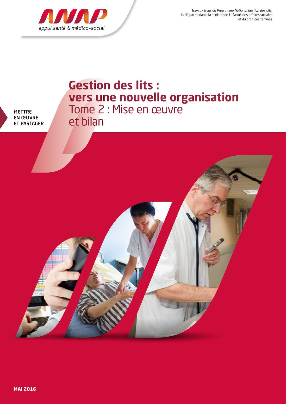 Gestion_des_lits_vers_une_nouvelle_organisation_Tome_2_Mise_en_oeuvre_et_bilan