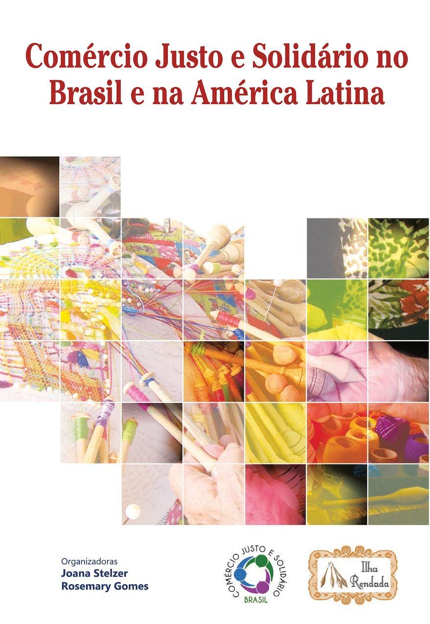 Calaméo - Comércio Justo e Solidário no Brasil e América Latina 3639445c0d0