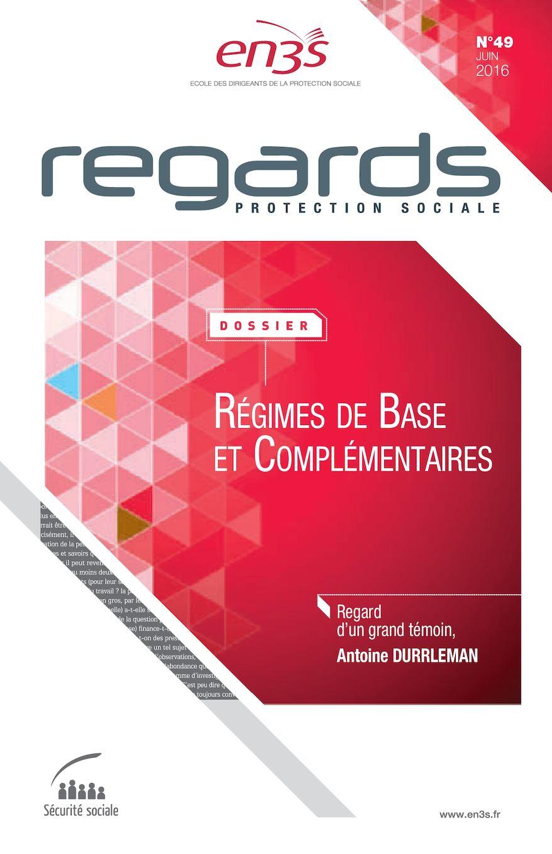 Calaméo - Regards N°49 - Régimes de base et complémentaires 1b874735c29a