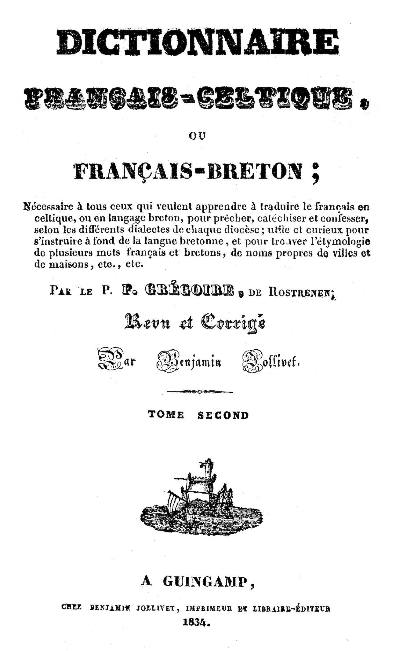 35d61f7fb00f Calaméo - Dictionnaire Français-Celtique ou Français-Breton… par le P.F.  Grégoire de Rostrenen… Tome second. - 1834. - 482 p.  Doare gwenn ha du
