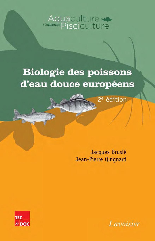 Biologie des poissons d'eau douce européens (2° éd.), BRUSLÉ Jacques, QUIGNARD Jean-Pierre - Extrait des planches couleurs