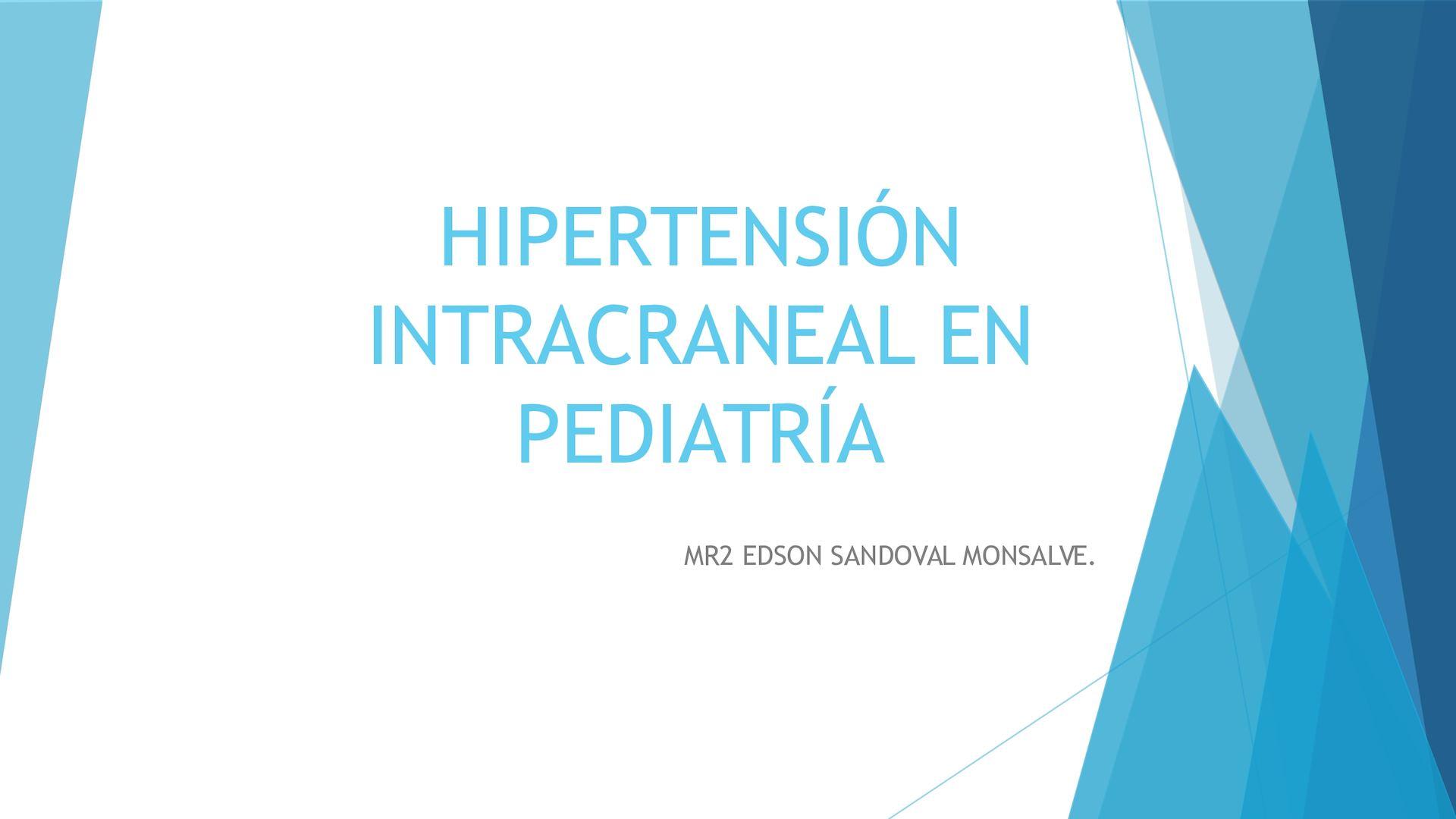Hemorragia intracraneal e hipertensión intracraneal