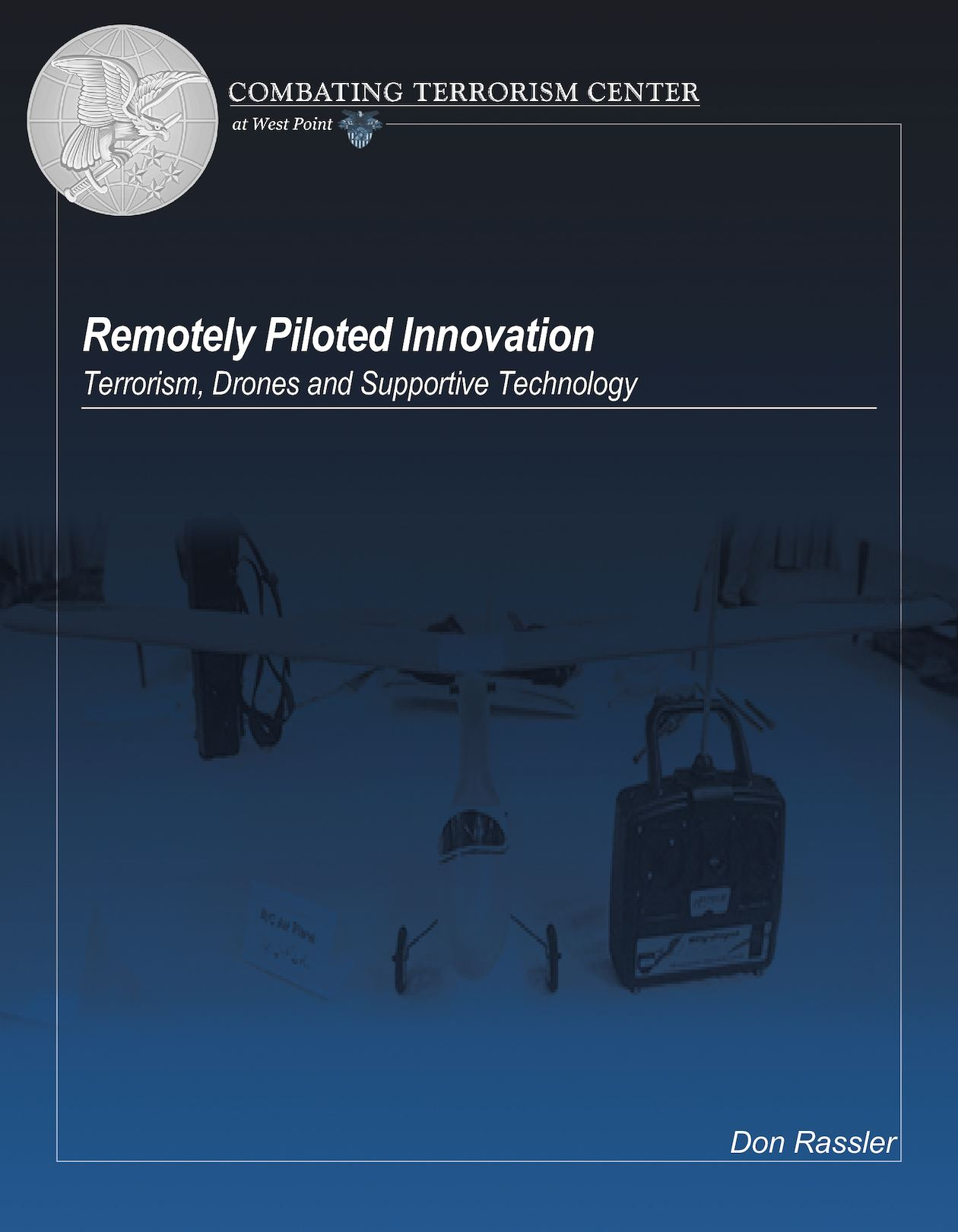 Calaméo - Remotely Piloted Innovation: Terrorism, Drones and