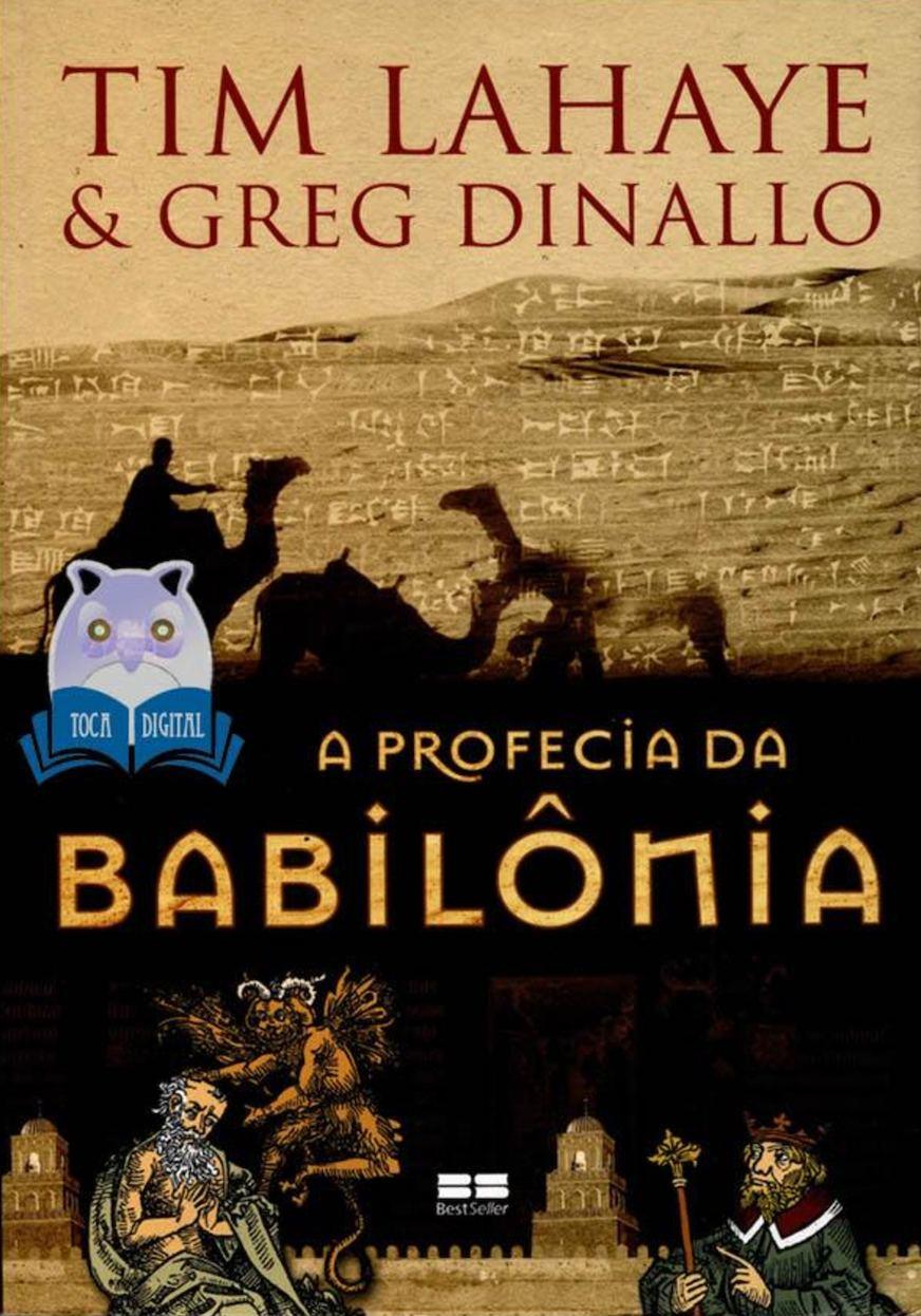 d9f318722 Calaméo - A Profecia Da Babilônia - Livro 1 - Tim Lahaye & Greg Dinaldo