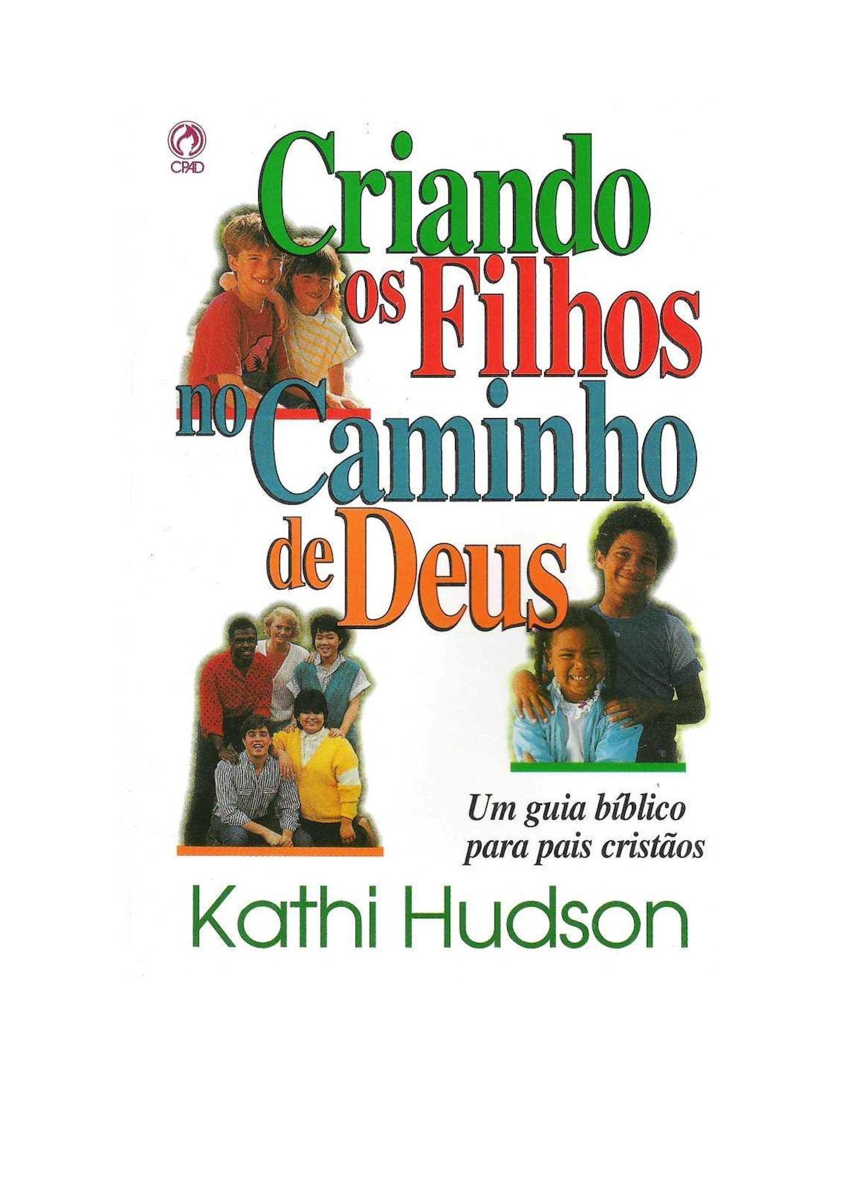Calaméo - Criando Os Filhos No Caminho De Deus - Kathi Hudson e740be530825e