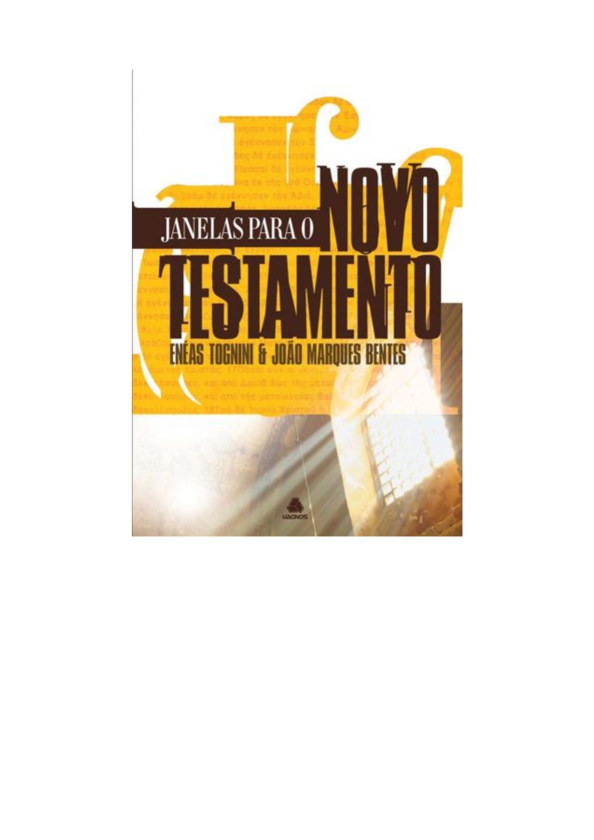 10829f296ff Calaméo - Janelas Para O Novo Testamento - Enéas Tognini E João Marques  Bentes