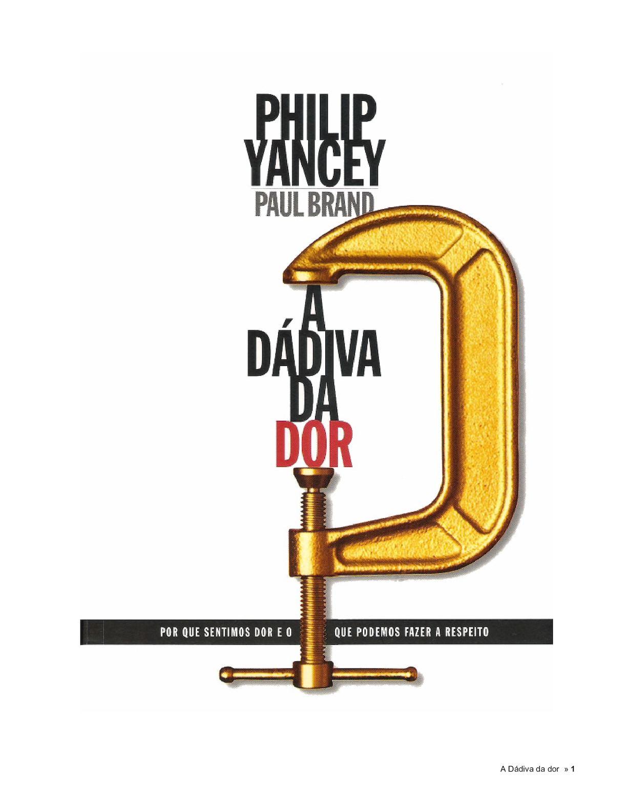228a0cca295 Calaméo - A Dadiva Da Dor - Philip Yancey