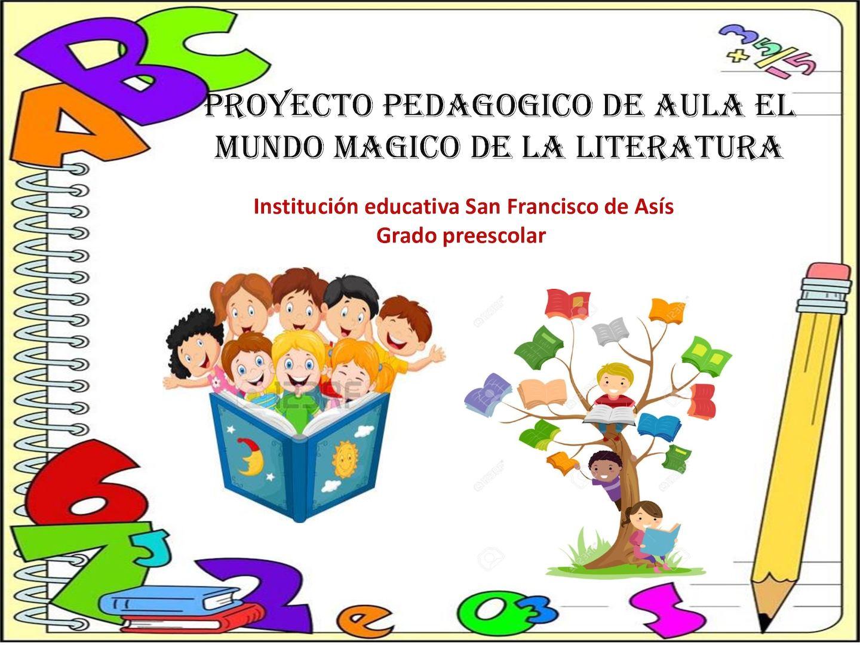 Calam o proyecto pedagogico de aula el mundo magico de for Para desarrollar una entrada practica