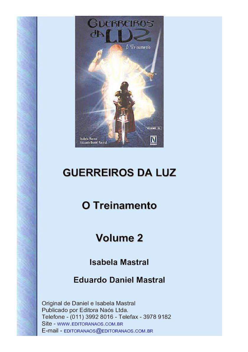 Calaméo - Daniel Mastral - Guerreiros Da Luz - Vol 2 . 1d92920938b6a