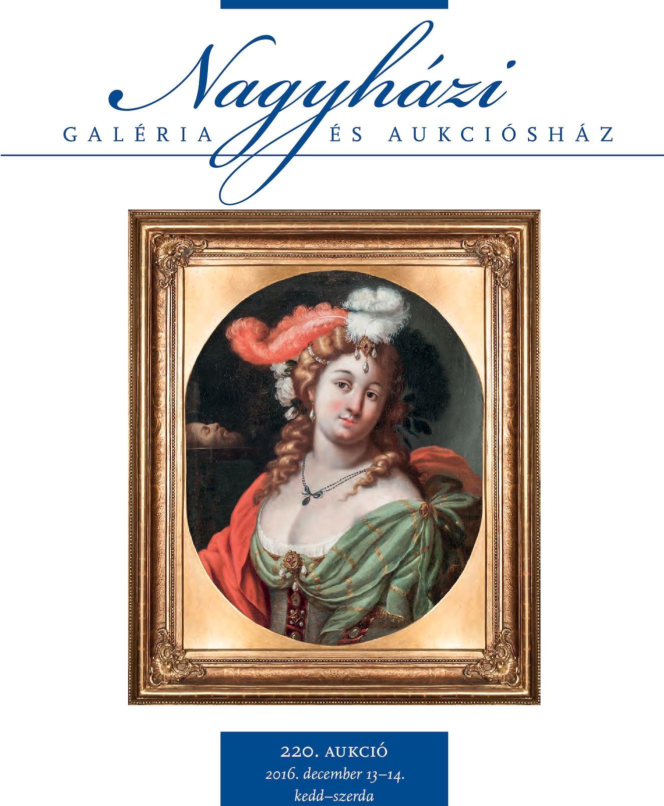 0cb7c32816 Calaméo - Nagyházi Galéria és Aukciósház - 220. aukció