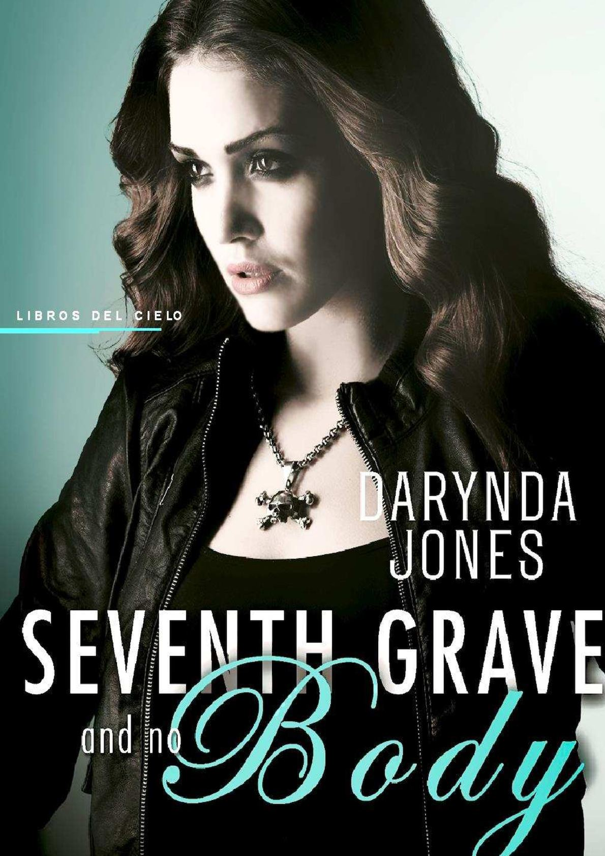 Calaméo - 7 Seventh Grave And No Body Darynda Jones c3fee5d6ee7d