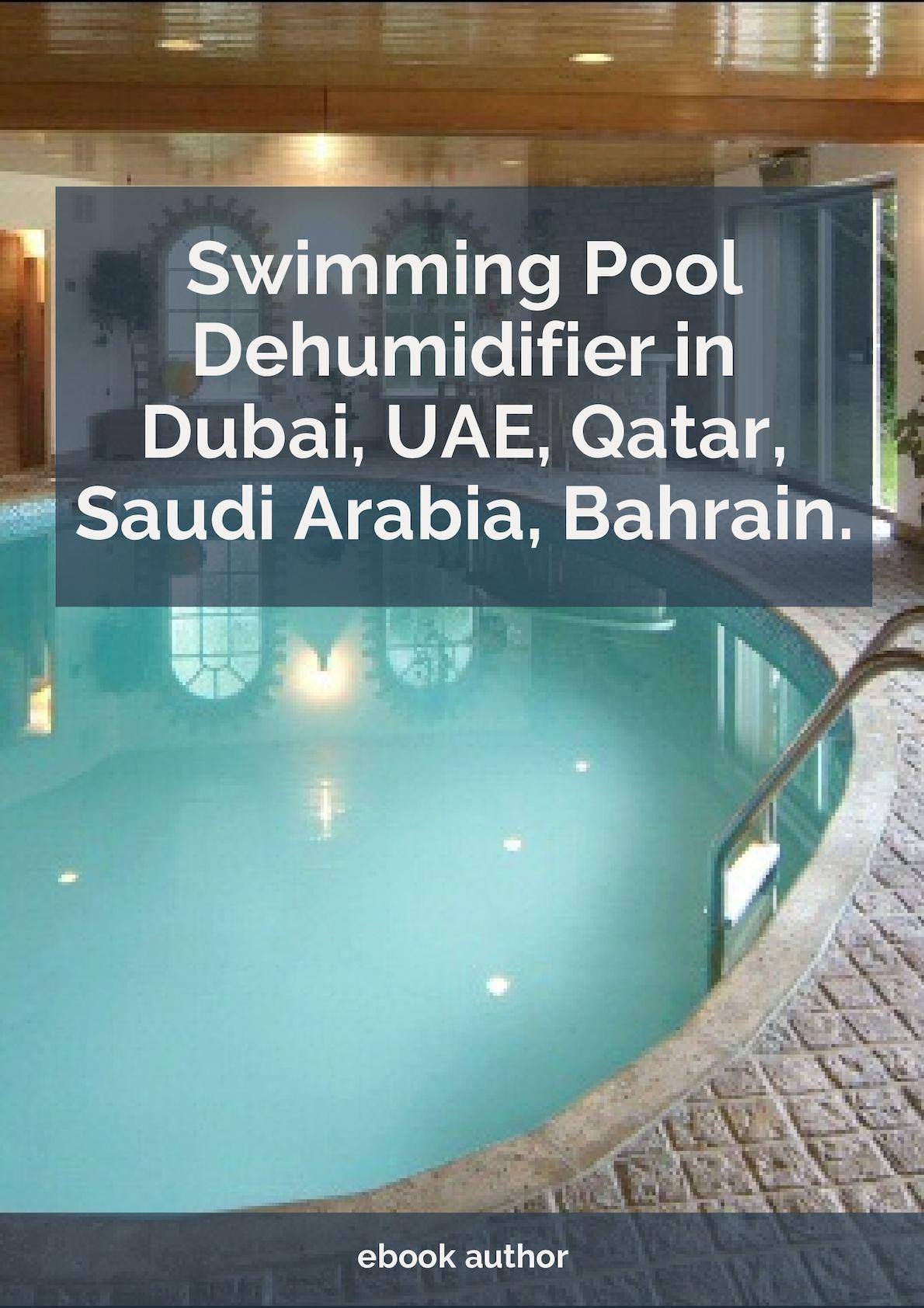 Calaméo - Swimming Pool Dehumidifier In Dubai, Uae, Oman ...